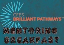 CFES Mentoring Breakfast